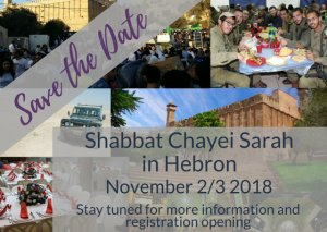 Save the date for Shabbat Chayei Sarah in Hebron